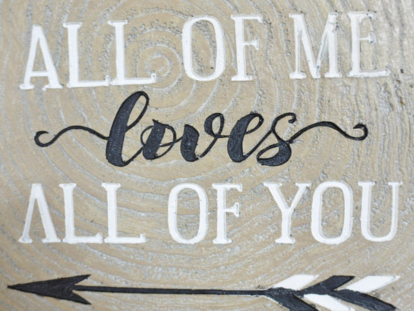 All of Me...Wall Decoration
