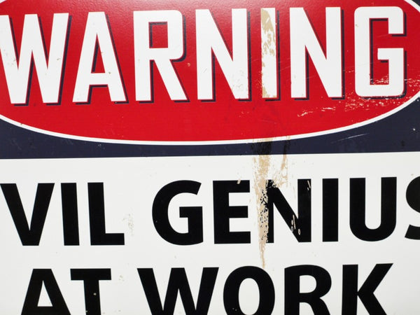Evil Genius at Work Plaque