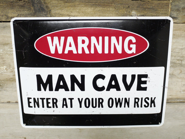 Warning Man Cave Plaque