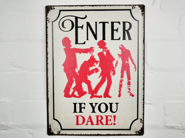 Enter If You Dare Plaque