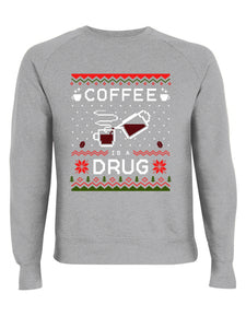 XMAS Coffee Is A Drug Light Grey