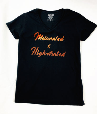 Melanated and HIGH-DRATED V-neck t-shirt