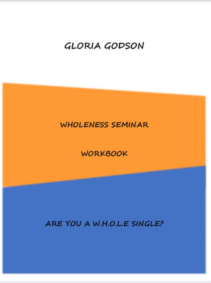 Wholeness Seminar Workbook