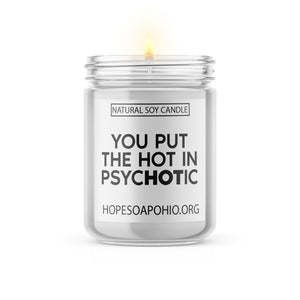 Hot in psycHOTic candle - HOPESOAPOHIO