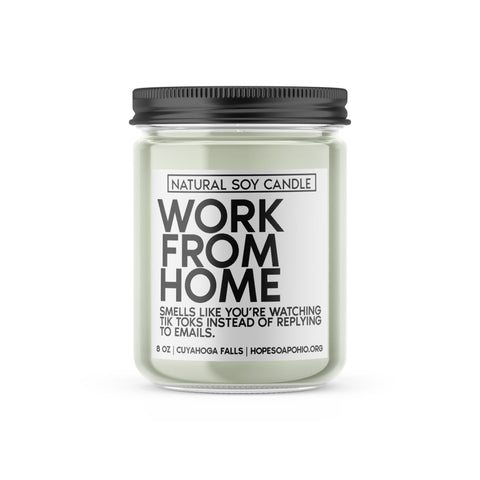 WORK FROM HOME CANDLE - HOPESOAPOHIO