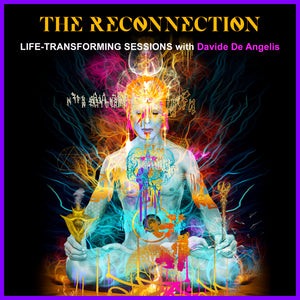THE RECONNECTION Life-transforming sessions.