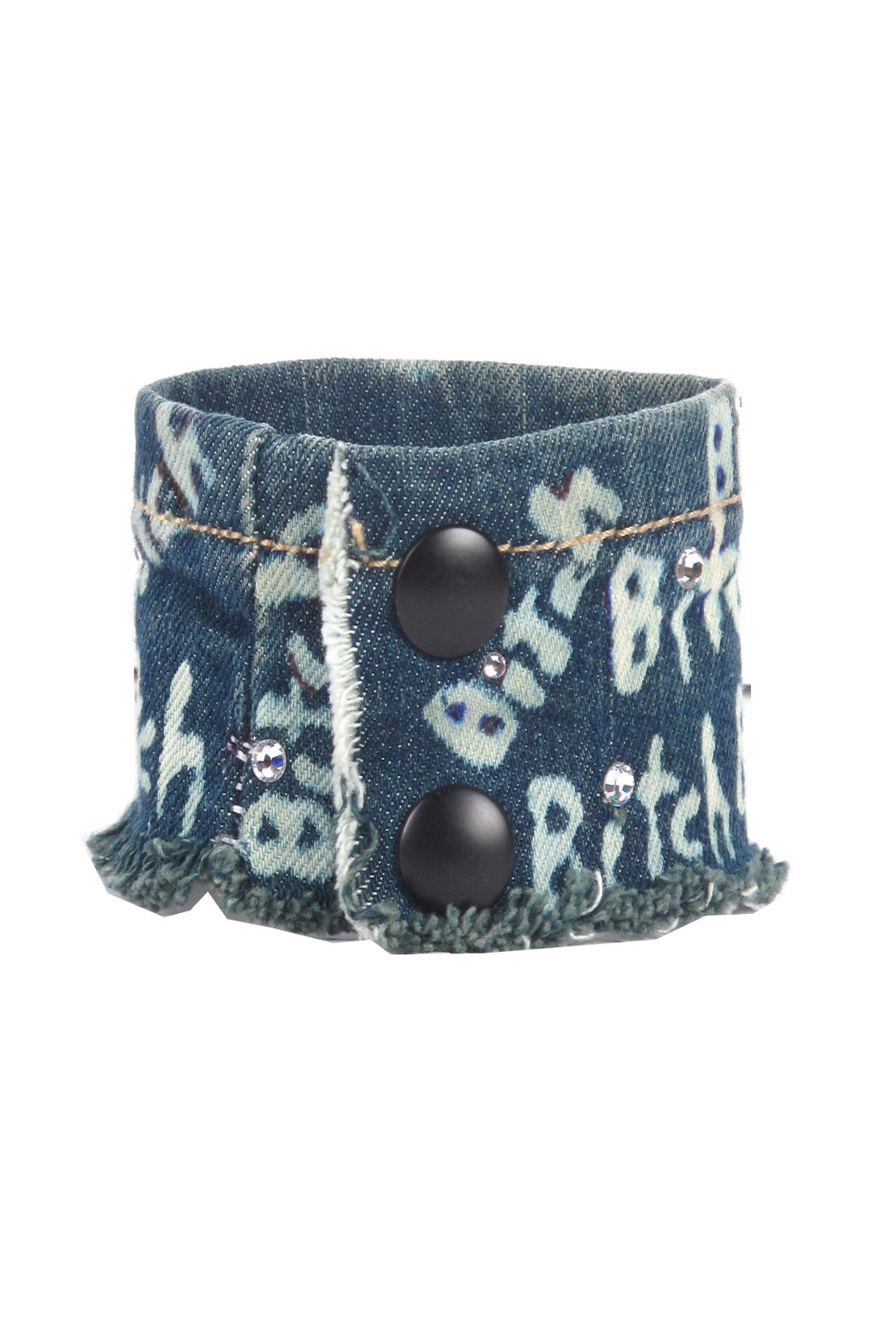 BITCH DENIM CUFF- AVAILABLE FOR IMMEDIATE DELIVERY