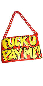 Fuck You Pay Me Retro Chain Bag