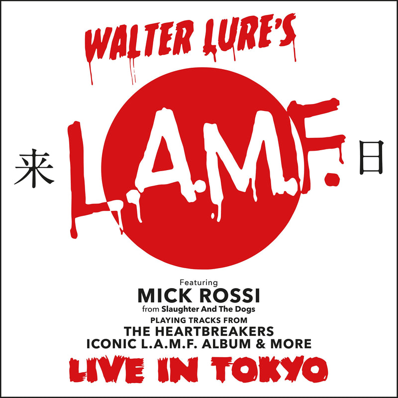 Walter Lure's L.A.M.F. & Mick Rossi  - Live In Tokyo LP /VINYL ( RED VINYL )