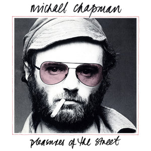 Michael Chapman Pleasures Of The Street - CD ALBUM