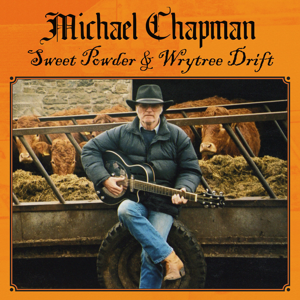 Michael Chapman - Sweet Powder + Wrytree Drift x 2CD