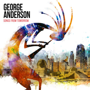 George Anderson - Songs From Tomorrow - CD Album