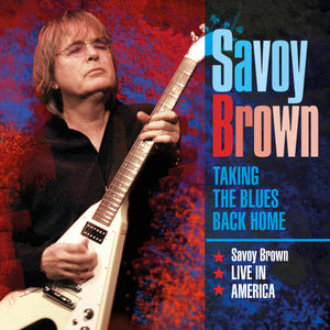 Savoy Brown - Taking The Blues Back Home - 3CD Album