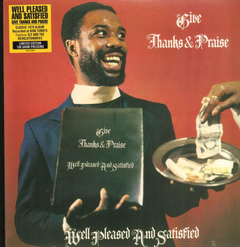 Well Pleased & Satisfied - Give Thanks And Praise - Vinyl LP - Secret Records Limited