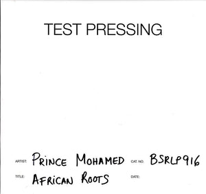Prince Mohamed - African Roots - Vinyl LP Test Pressing