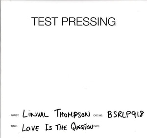 Linval Thompson - Love Is The Question - Vinyl LP Test Pressing