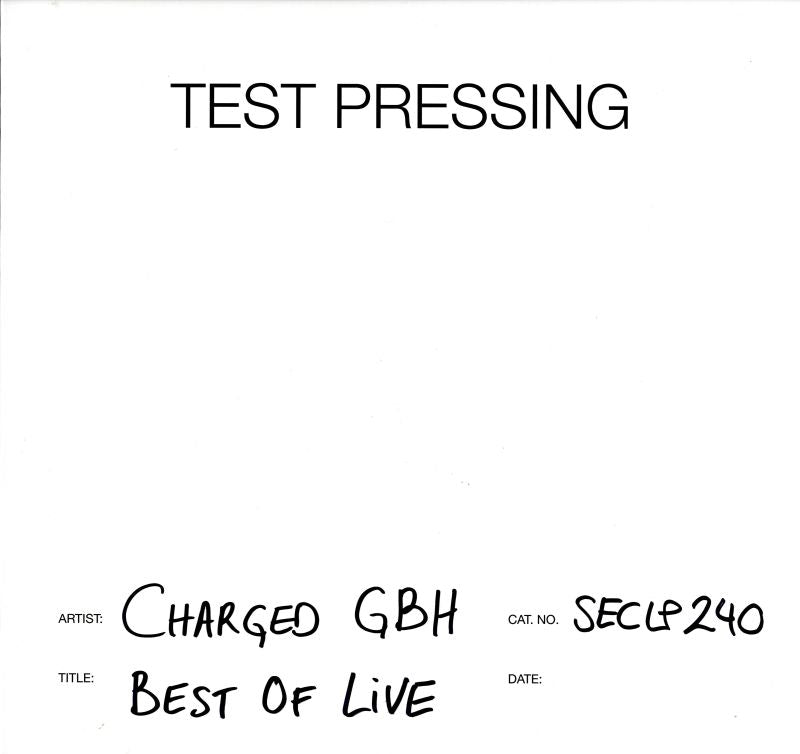 Charged G.B.H - Best Of Live - Vinyl LP Test Pressing