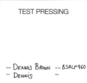 Dennis Brown - Dennis - Vinyl LP Test Pressing