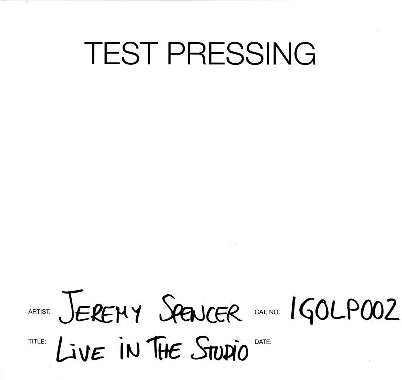 Jeremy Spencer - Live In The Studio - Vinyl LP Test Pressing