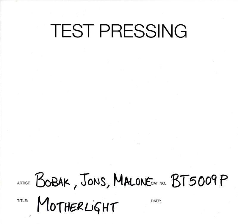 Bobak, Jons, Malone - Motherlight - Vinyl LP Test Pressing