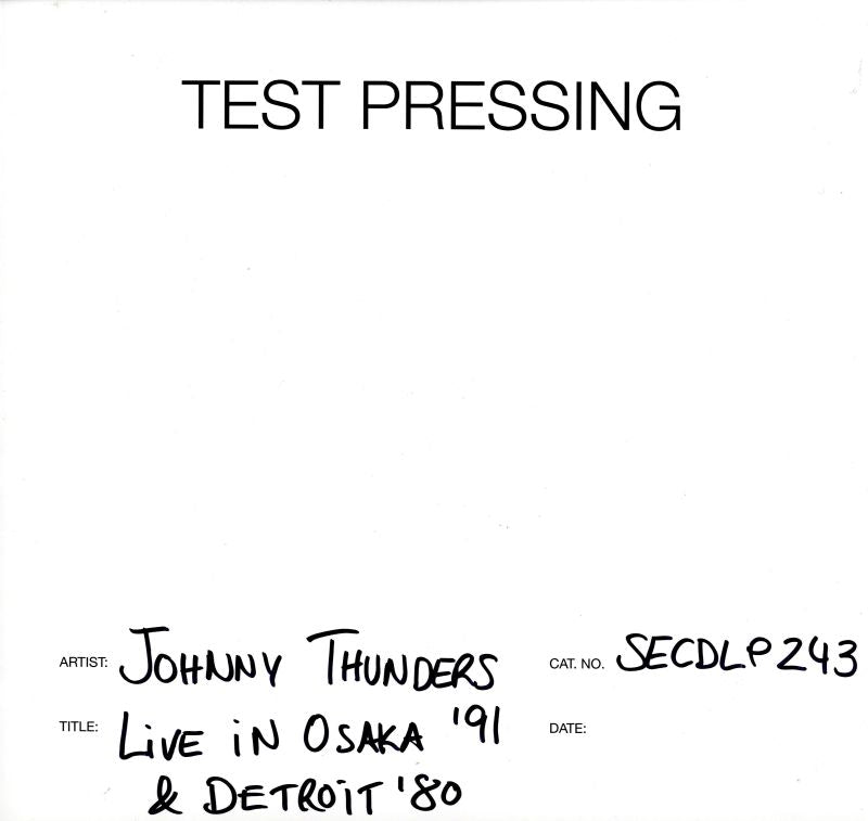 "Johnny Thunders - Live In Osaka '91 & Detroit '80 - 2x12"" Vinyl LP Test Pressing"