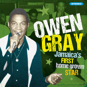 Owen Gray - Jamaica's First Homegrown Star CD Album - Secret Records Limited