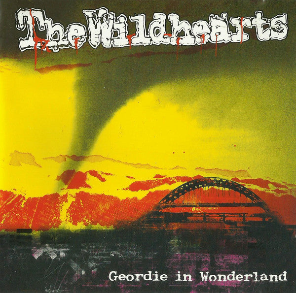 The Wildhearts - Geordie In Wonderland - CD Album - Secret Records Limited