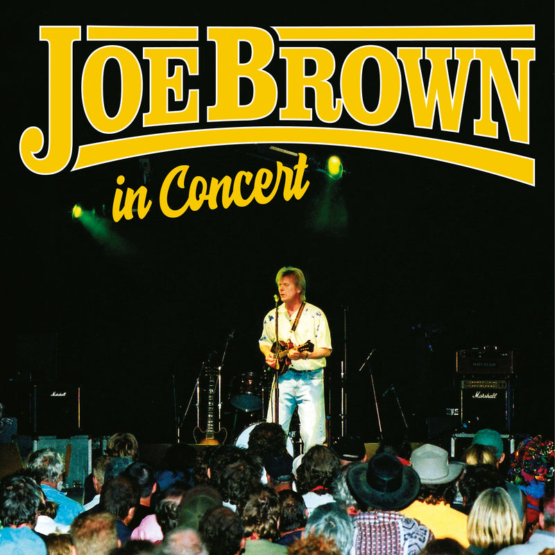 Joe Brown - In Concert - 2CD+DVD Album - Secret Records Limited