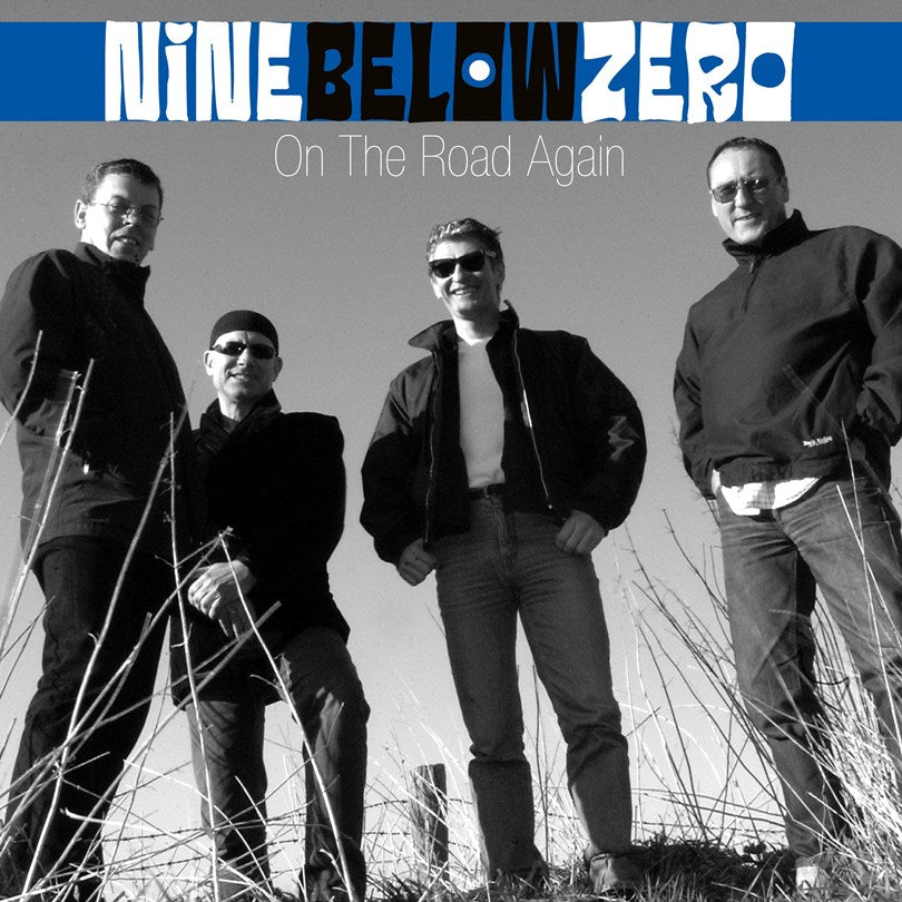 Nine Below Zero - On The Road Again - CD + DVD Album - Secret Records Limited