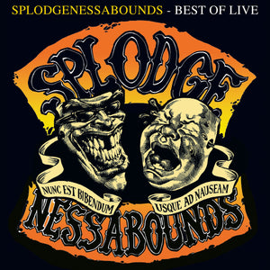 Splodgenessabounds - Best Of Live LP/Vinyl
