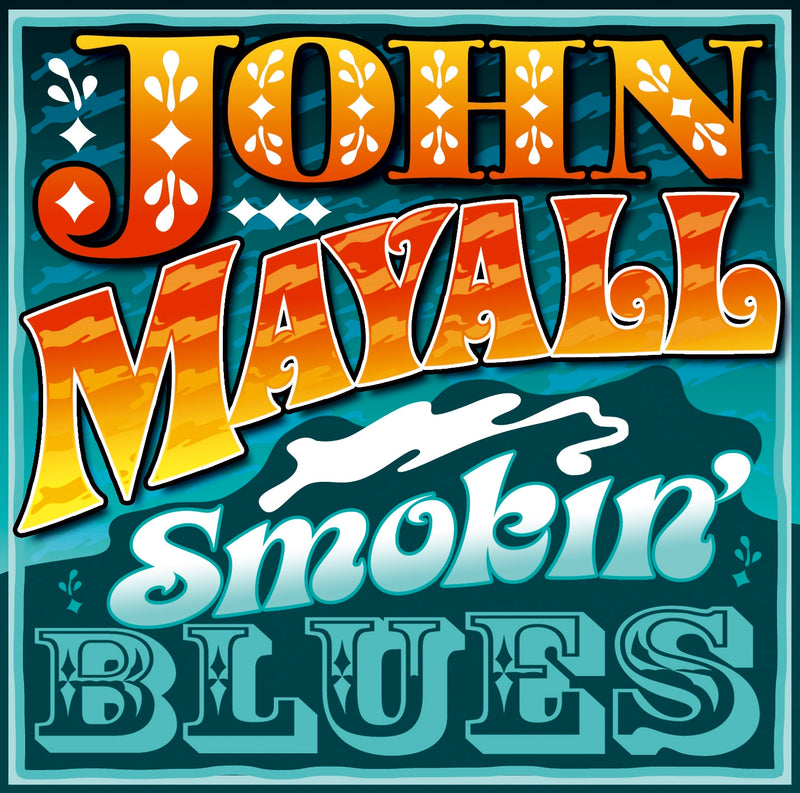 John Mayall - Smokin' Blues - CD Album - Secret Records Limited