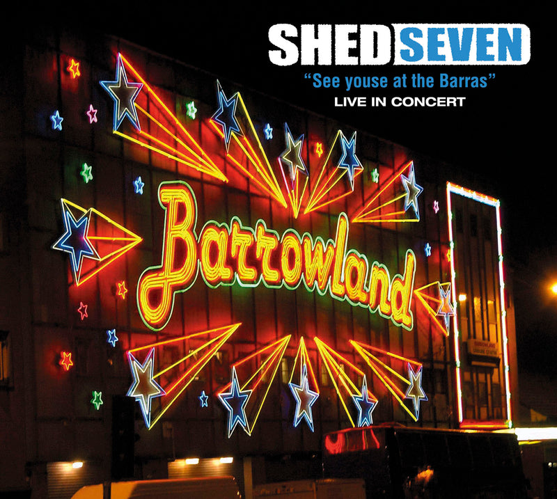 Shed Seven - See Youse At The Barras - CD Album - Secret Records Limited