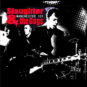 Slaughter & The Dogs - Manchester 101 - CD Album - Secret Records Limited