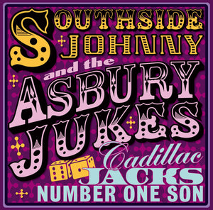 Southside Johnny & The Asbury Jukes - Cadillac Jack's Number One Son - 2CD Album - Secret Records Limited