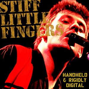 Stiff Little Fingers - Handheld & Rigidly Digital - CD Album - Secret Records Limited