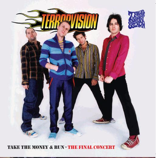 Terrorvision - Take The Money And Run - Secret Records Limited