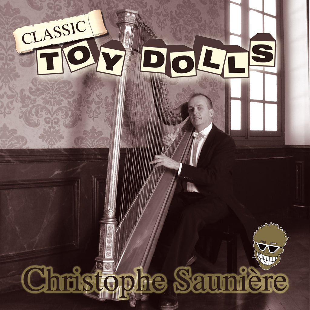 The Toy Dolls/ Christophe Sauniere - Classic Toy Dolls - CD Album - Secret Records Limited
