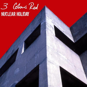 3 Colours Red - Nuclear Holiday - Secret Records Limited