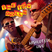 The Toy Dolls - Absolutely Live - CD + DVD Album - Secret Records Limited