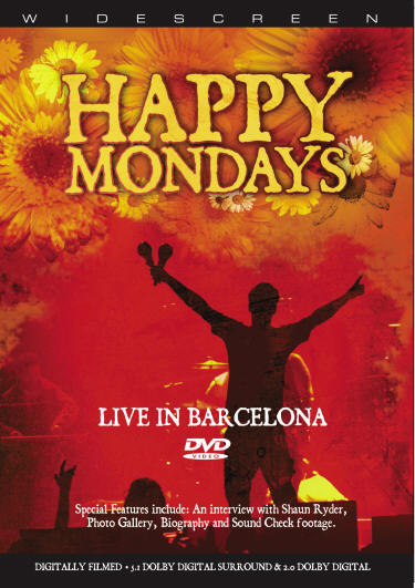 Happy Mondays - Live in Barcelona - DVD - Secret Records Limited