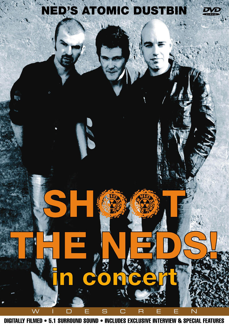 Ned's Atomic Dustbin - Shoot The Neds In Concert - DVD - Secret Records Limited