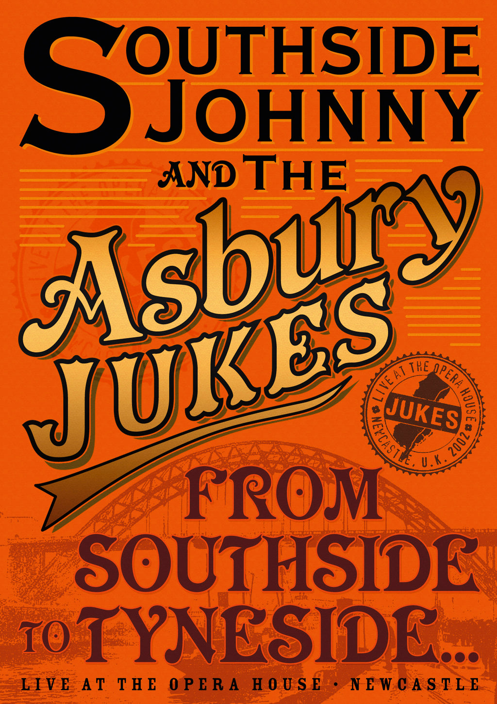 Southside Johnny & The Asbury Jukes - From Southside To Tyneside - Secret Records Limited