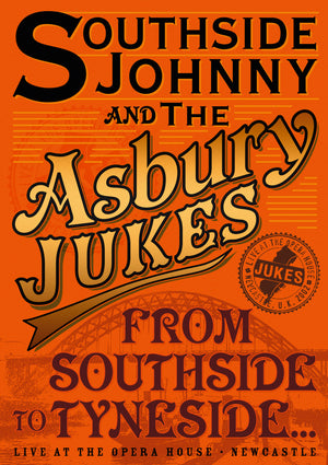 Southside Johnny & The Asbury Jukes - From Southside To Tyneside - DVD - Secret Records Limited