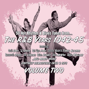 Various - The R&B Years 1942 - 45 Volume 2 - 2CD Album - Secret Records Limited