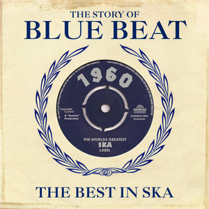 Various - The Story Of Blue Beat - The Best In Ska 1960 - 2CD Album - Secret Records Limited