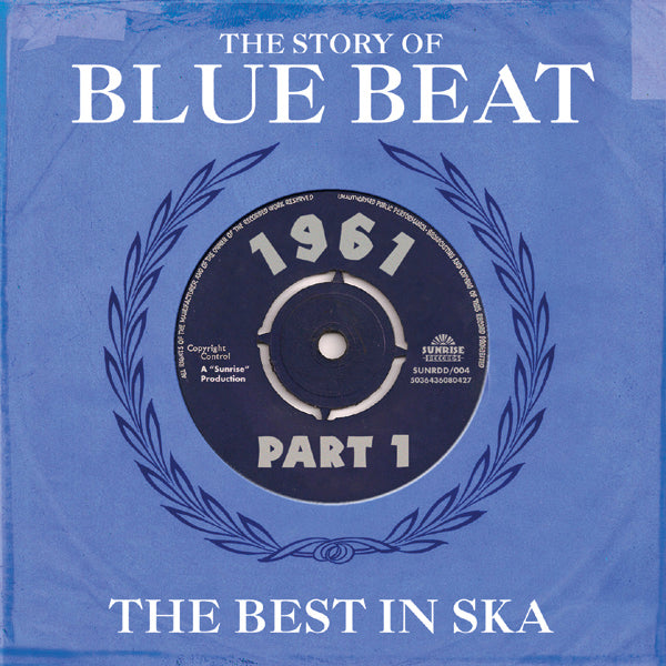 Various - The Story Of Blue Beat - The Best In Ska 1961 Part 1 - 2CD Album - Secret Records Limited