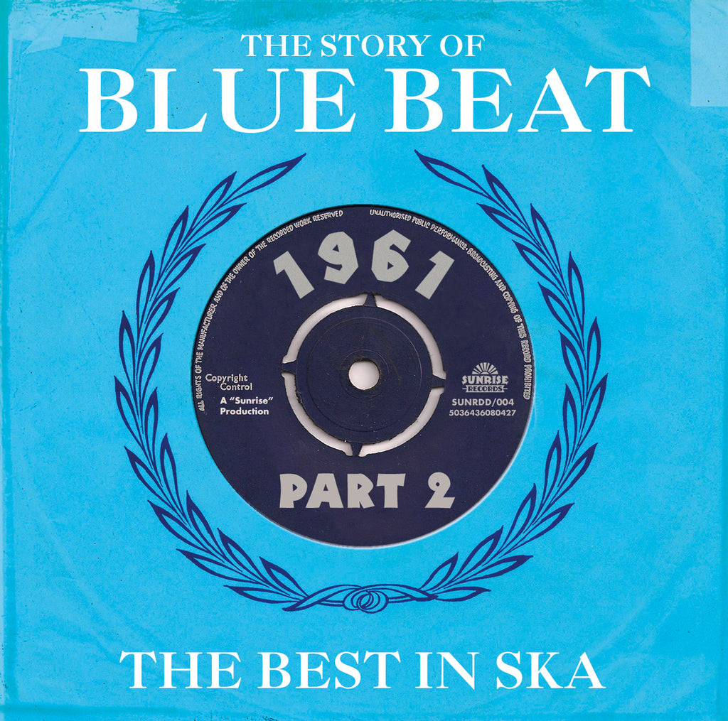 Various - The Story Of Blue Beat - The Best In Ska 1961 Part 2 - 2CD Album - Secret Records Limited