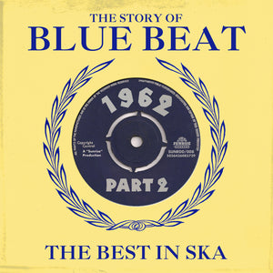 Various - The Story Of Blue Beat - The Best In Ska 1962 Part 2 - 2CD Album - Secret Records Limited