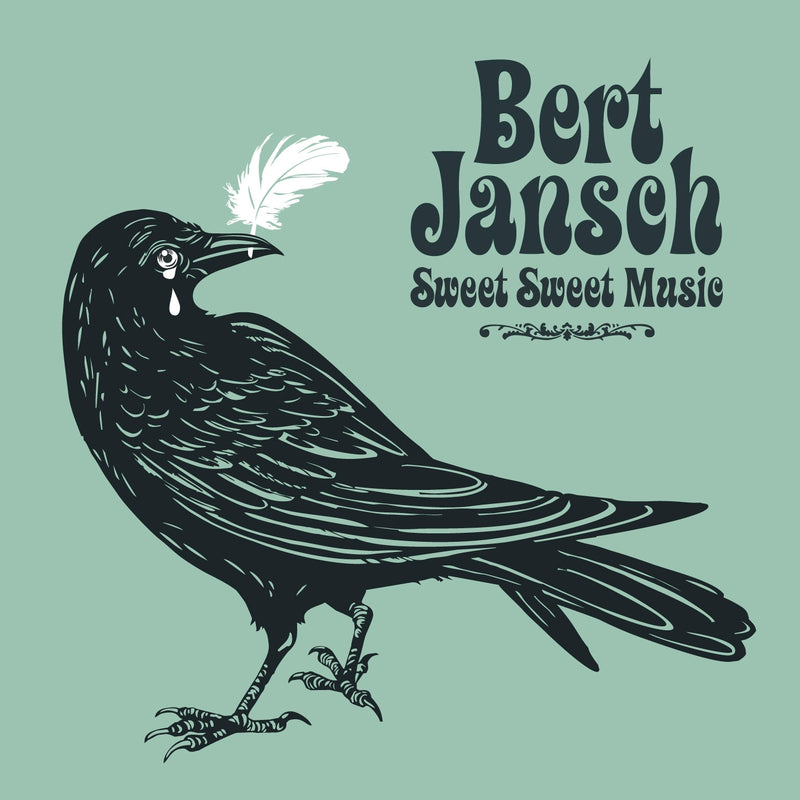 Bert Jansch - Sweet Sweet Music - CD Album - Secret Records Limited