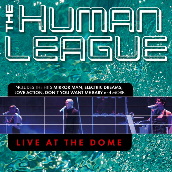 The Human League - Live At The Dome - CD+DVD Album - Secret Records Limited